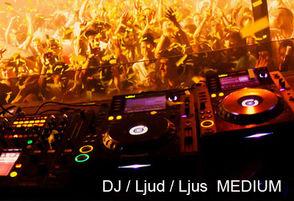 DJ / Ljud / Ljus  MEDIUM Företagsevent [max 4 tim] 1 / 1
